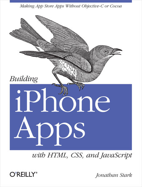 Building iPhone Apps with HTML, CSS, and JavaScrip...