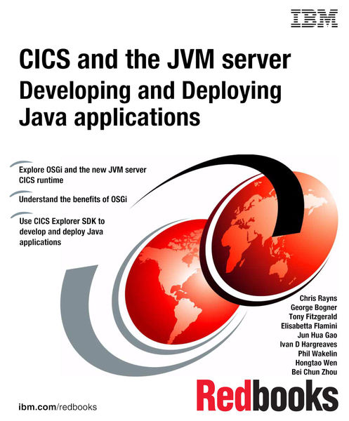 IBM CICS and the JVM Server: Developing and Deploy...