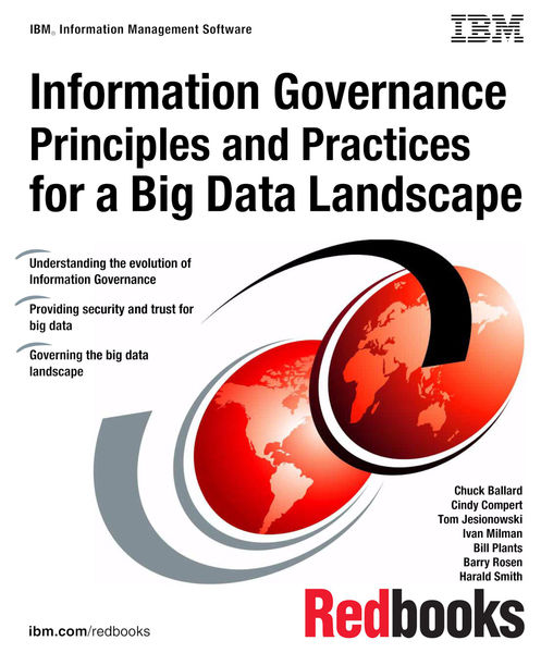Information Governance Principles and Practices fo...