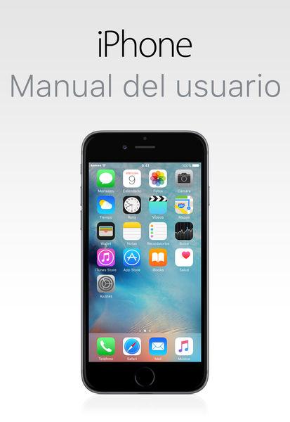 Manual del usuario del iPhone para iOS 9.3