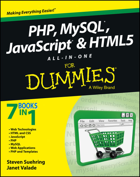 PHP, MySQL, JavaScript & HTML5 All-in-One For Dumm...