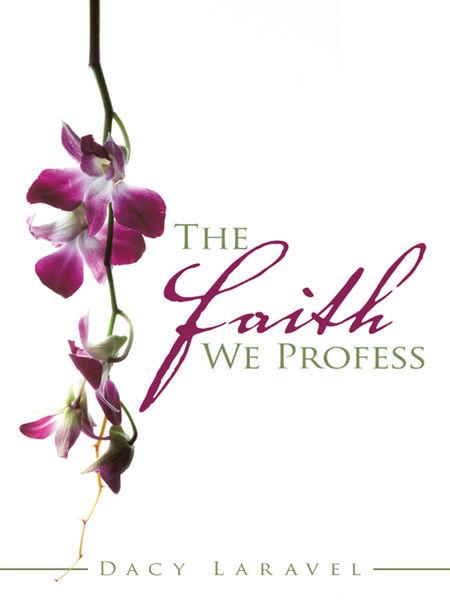 The Faith We Profess