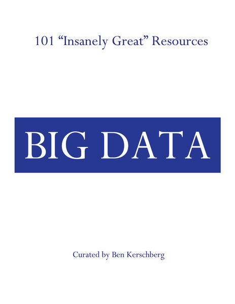 "101 ""Insanely Great"" Resources -- Big Data"
