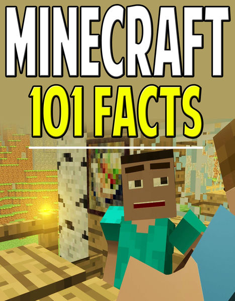 101 Minecraft Facts That Will Blow Your Mind!