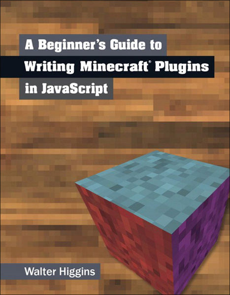 A Beginner's Guide to Writing Minecraft Plugins in...