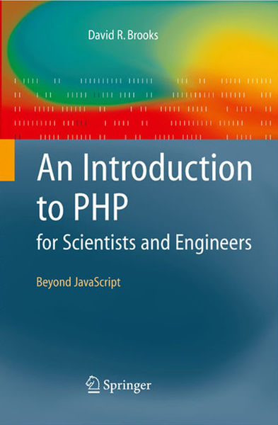 An Introduction to PHP for Scientists and Engineer...