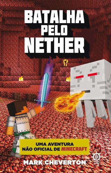 Batalha pelo Nether - Minecraft - vol. 2
