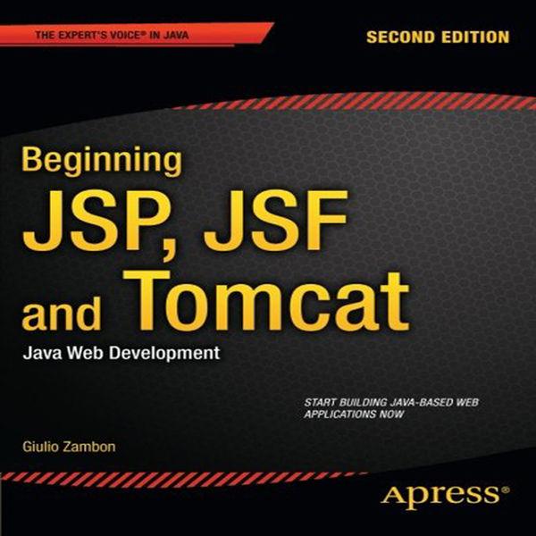 Beginning JSP, JSF and Tomcat