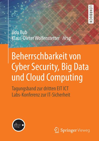 Beherrschbarkeit von Cyber Security, Big Data und ...
