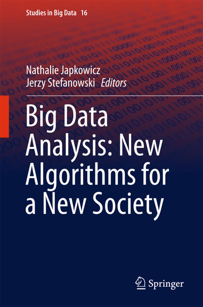 Big Data Analysis: New Algorithms for a New Societ...