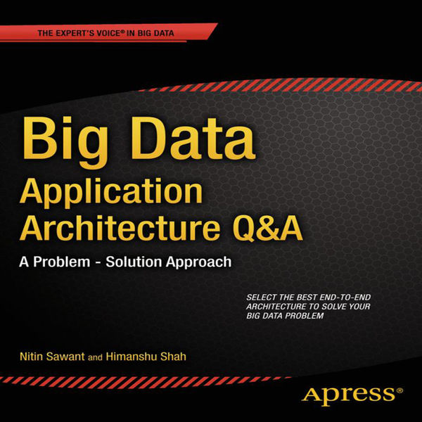 Big Data Application Architecture Q & A