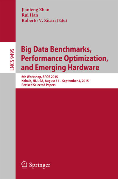 Big Data Benchmarks, Performance Optimization, and...