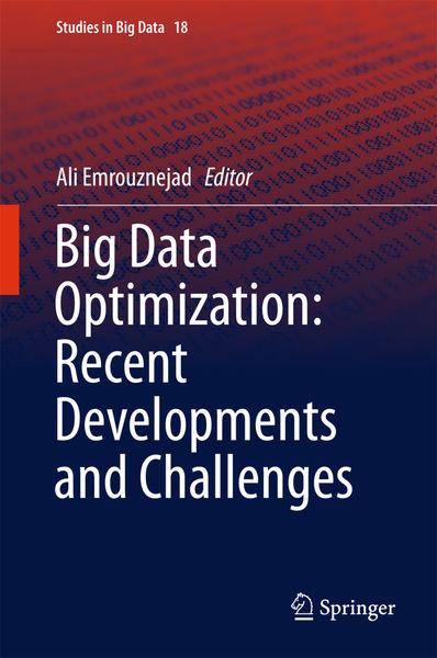 Big Data Optimization: Recent Developments and Cha...