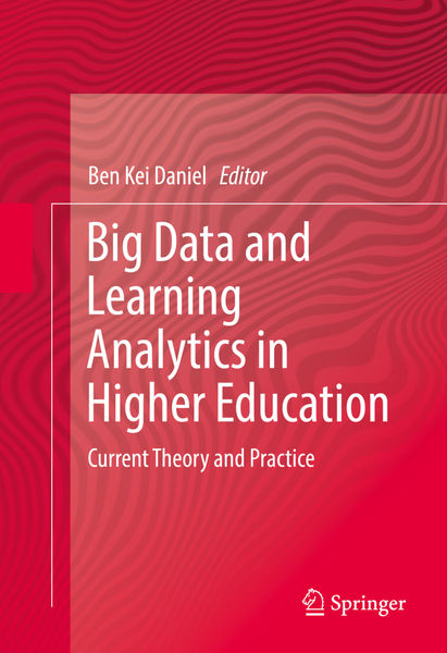 Big Data and Learning Analytics in Higher Educatio...