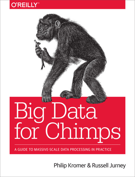 Big Data for Chimps