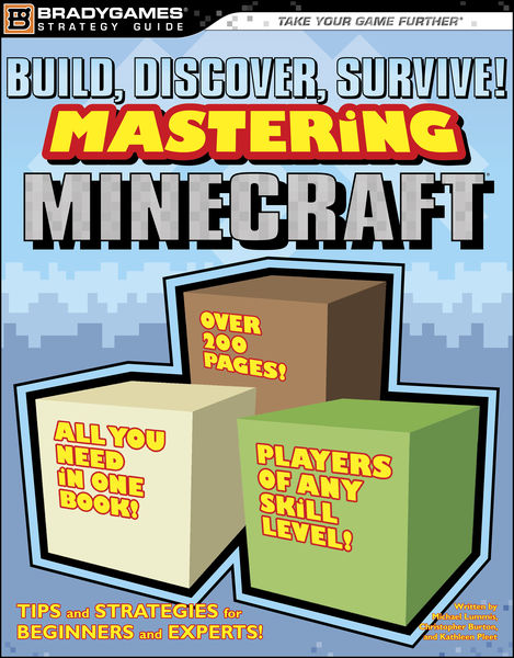 Build, Discover, Survive! Mastering Minecraft Stra...