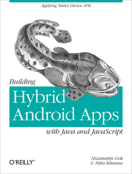 Building Hybrid Android Apps with Java and JavaScr...