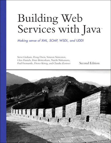 Building Web Services with Java: Making Sense of X...