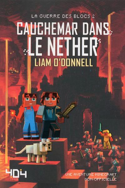 Cauchemar dans le Nether - Minecraft (La guerre de...