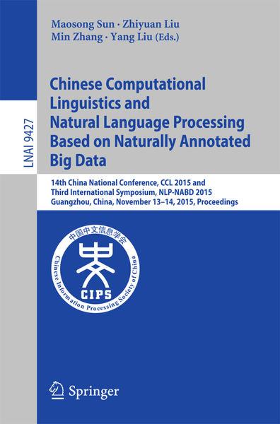 Chinese Computational Linguistics and Natural Lang...