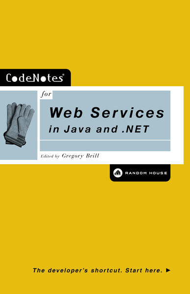 CodeNotes for Web Services in Java and .NET