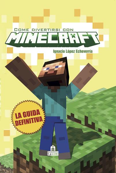Come divertirsi con Minecraft