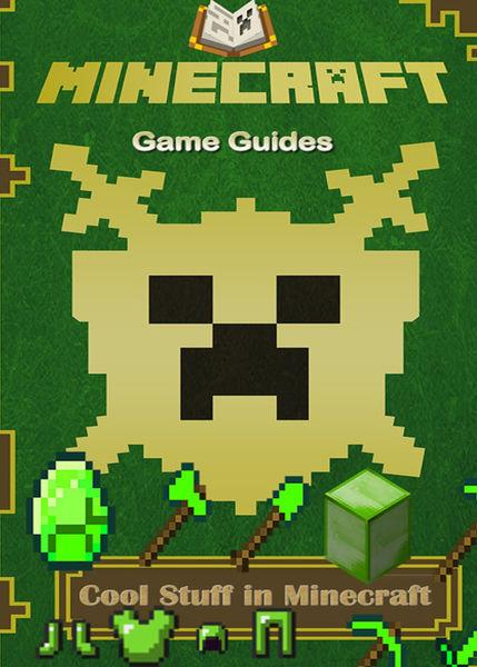 Cool Stuff in Minecraft Guide FULL