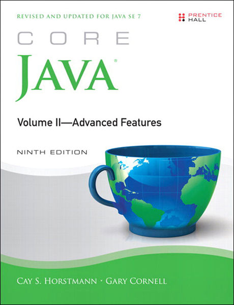 Core Java, Volume II--Advanced Features, 9/e