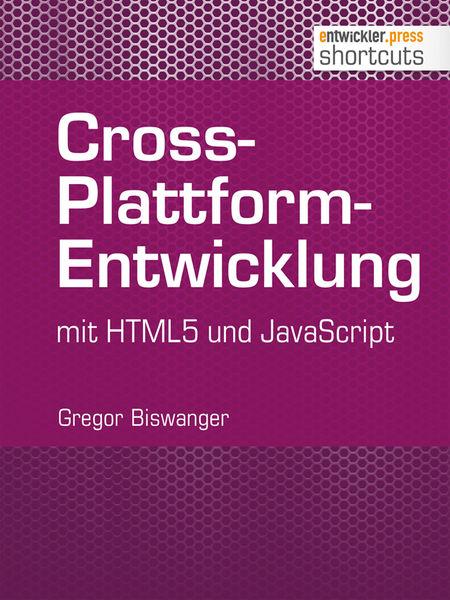 Cross-Plattform-Entwicklung mit HTML und JavaScrip...