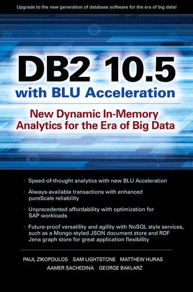 DB2 10.5 with BLU Acceleration: New Dynamic In-Mem...