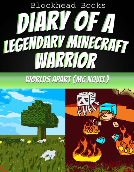 Diary of a Legendary Minecraft Warrior