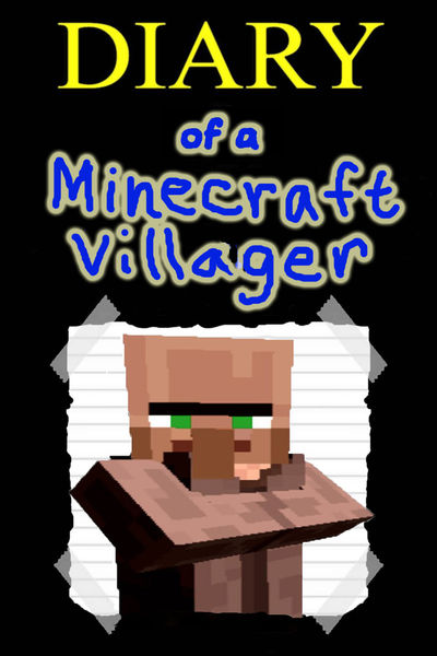 Diary of a Minecraft Villager
