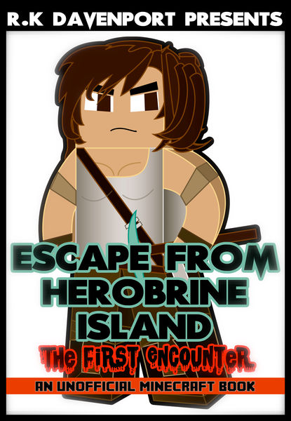 Escape From Herobrine Island: The First Encounter