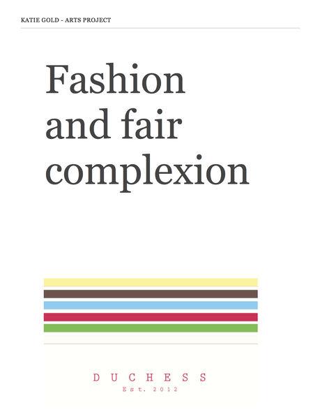 Fashion and Fair Complexion