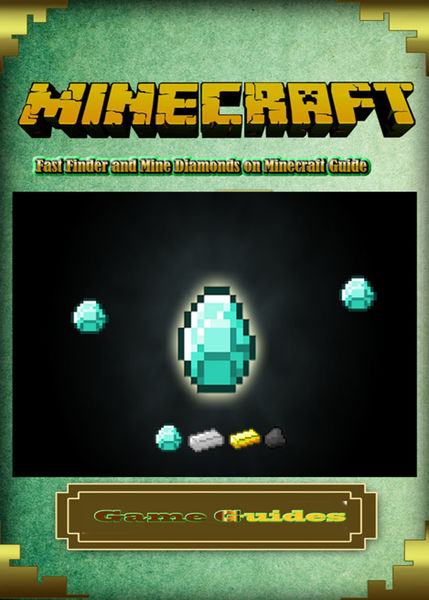 Fast Finder and Mine Diamonds on Minecraft Guide