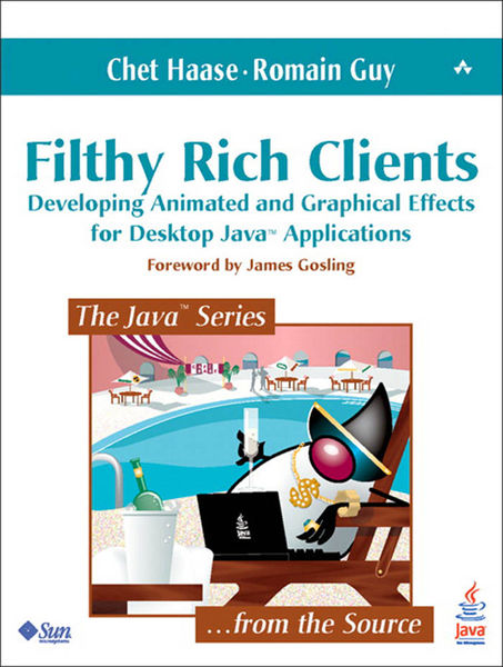 Filthy Rich Clients: Developing Animated and Graph...