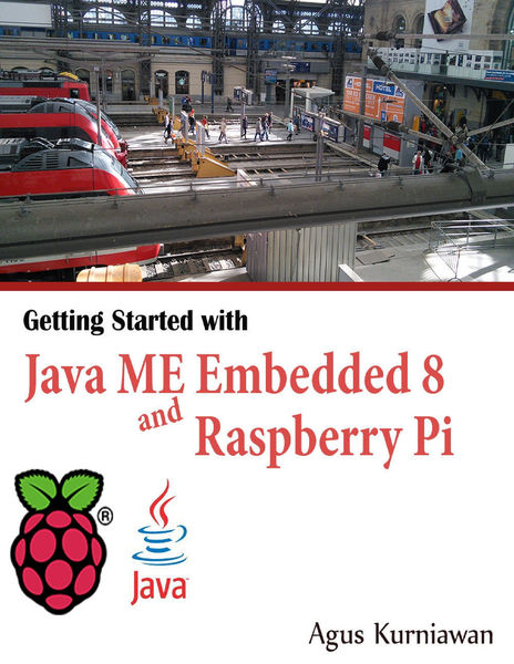 Getting Started With Java ME Embedded 8 and Raspbe...
