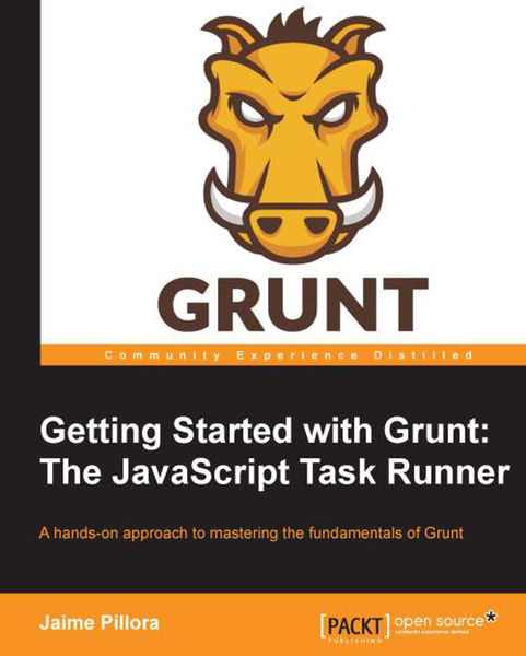 Getting Started with Grunt: The JavaScript Task Ru...