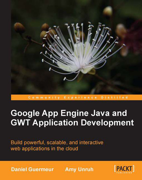 Google App Engine Java and GWT Application Develop...