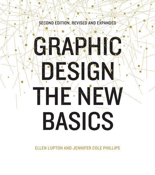 Graphic Design: The New Basics