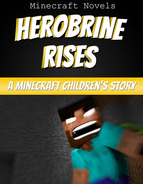 Herobrine Rises