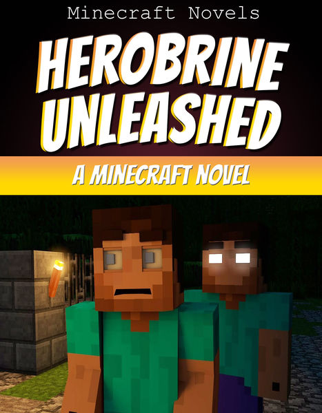 Herobrine Unleashed