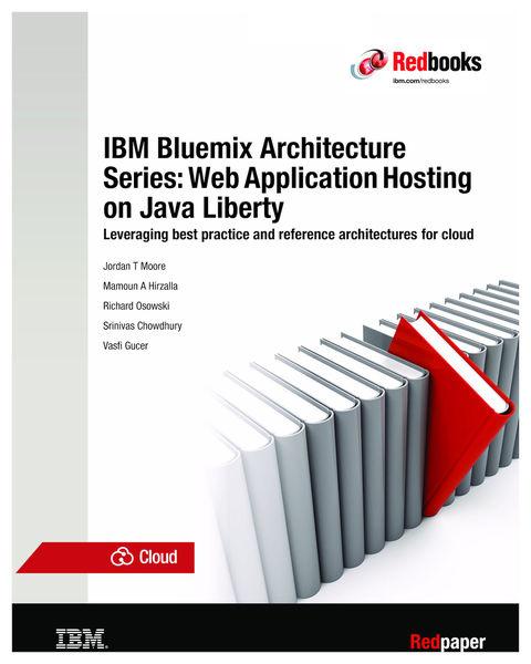 IBM Bluemix Architecture Series: Web Application H...