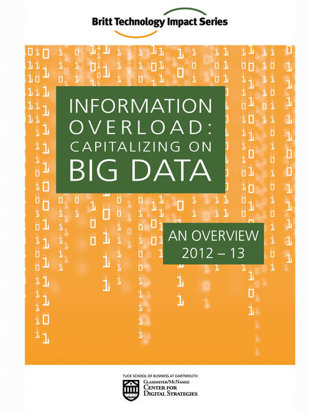 INFORMATION OVERLOAD: Capitalizing on Big Data