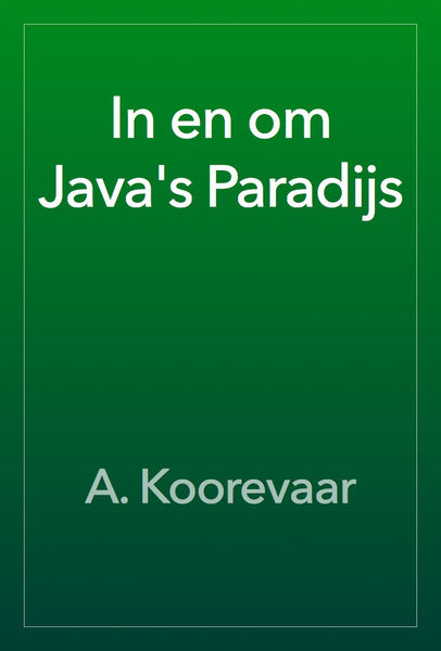 In en om Java's Paradijs