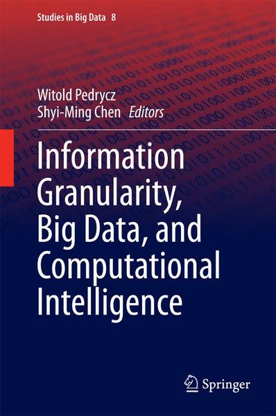 Information Granularity, Big Data, and Computation...