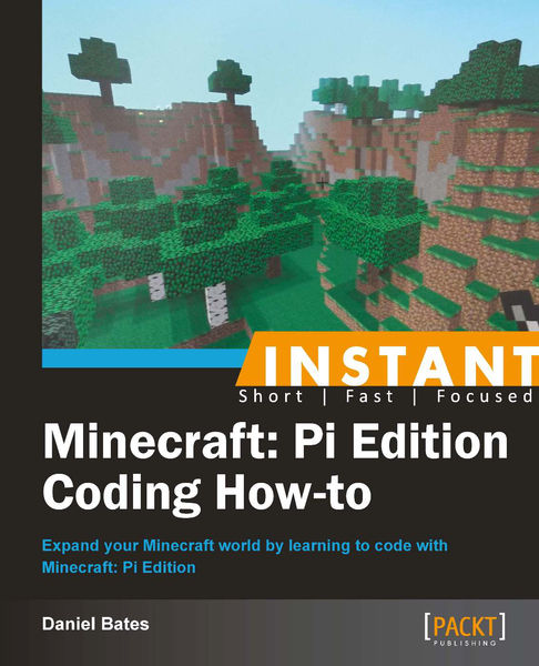 Instant Minecraft: Pi Edition Coding How-to