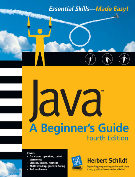 Java: A Beginner's Guide, 4th Ed.
