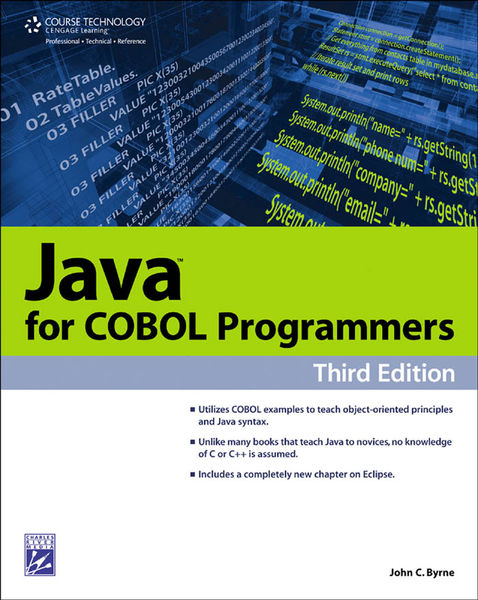 Java For Cobol Programmers, Third Edition