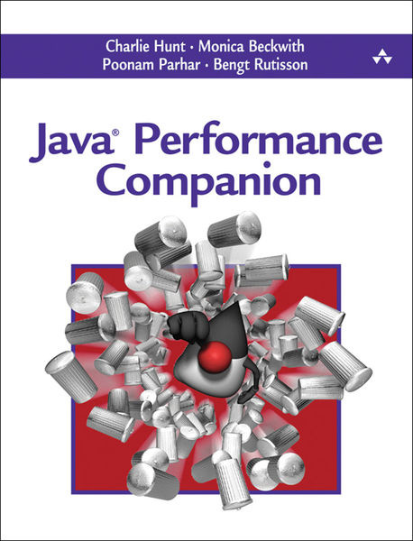 Java Performance Companion, 1/e